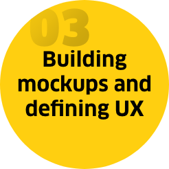 Step 3: Building mockups and defining UX